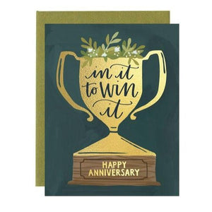 In It To Win It Anniversary Card
