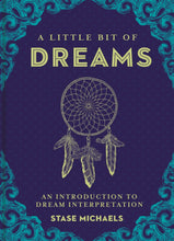 Load image into Gallery viewer, A Little Bit of Dreams: An Introduction to Dream Interpretation