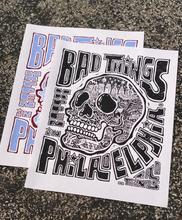 Load image into Gallery viewer, Bad Things Happen Print