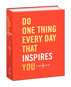 Do One Thing Every Day That Inspires You Creativity Journal