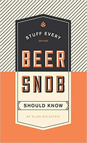 Stuff Every Beer Snob Should Know Book
