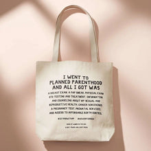 Load image into Gallery viewer, Planned Parenthood Tote