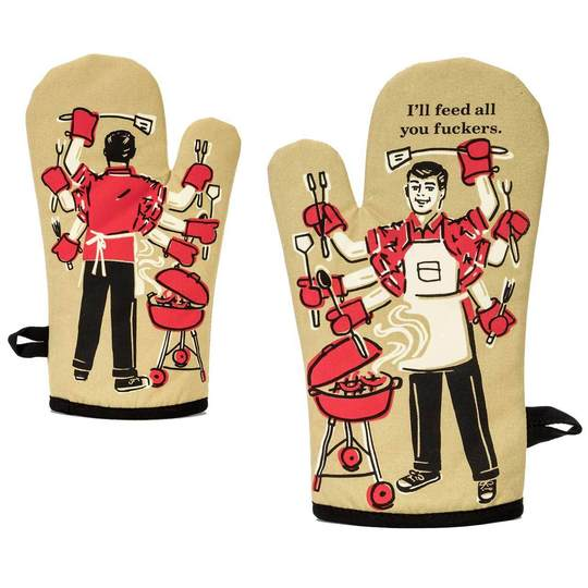 Oven Mitt - I'l Feed All You Fuckers