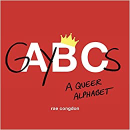 GAY BCs: A Queer Alphabet Book