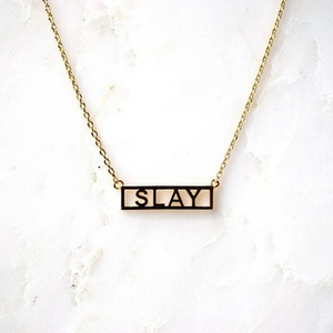 Slay Necklace