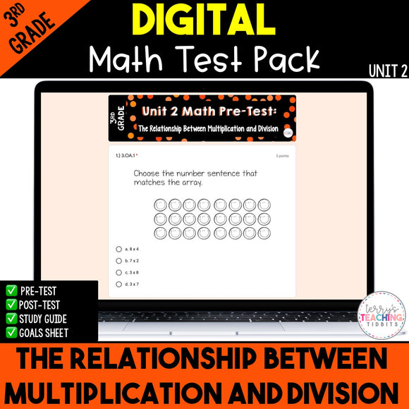 Relationship Bt Mult. & Division Digital Math Test Pack {3rd Grade Unit 2}