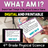 What Am I? Important Things in Physical Science Game {Digital & Printable} - 4th Grade