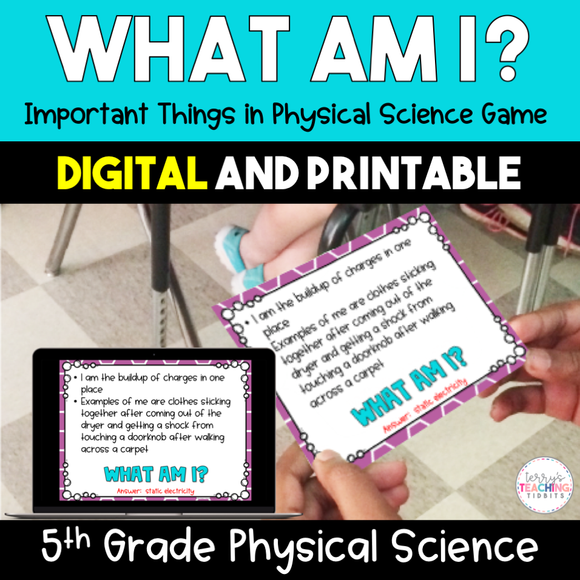 What Am I? Important Things in Physical Science Game {Digital & Printable} - 5th