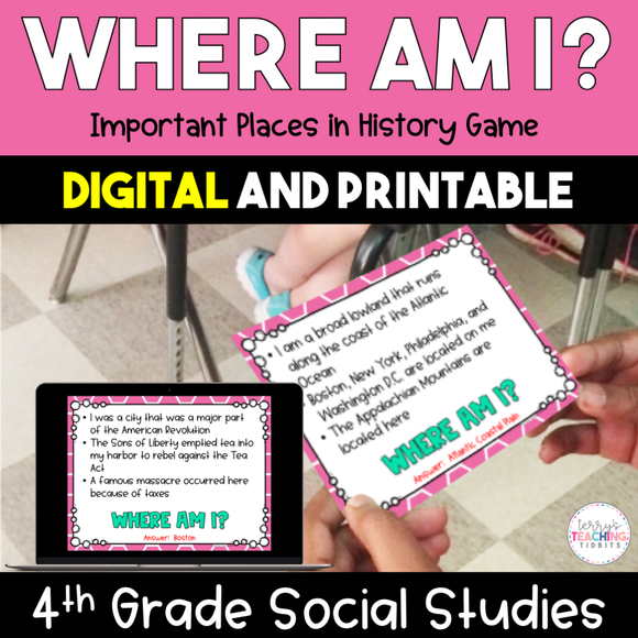 Where Am I? Important Places in History Game - 4th Grade {Digital and Printable}