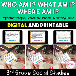 Who, What, Where Am I? Important People/Places/Things in History Game - 3rd Grade