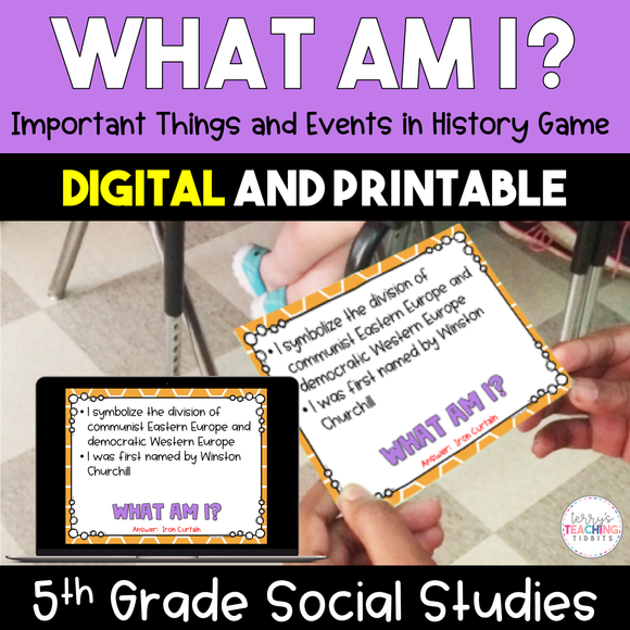 What Am I? Important Things/Events in History - 5th Grade {Digital & Printable}