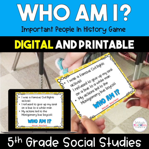 Who Am I?  Important People in History Game - 5th Grade {Digital and Printable}