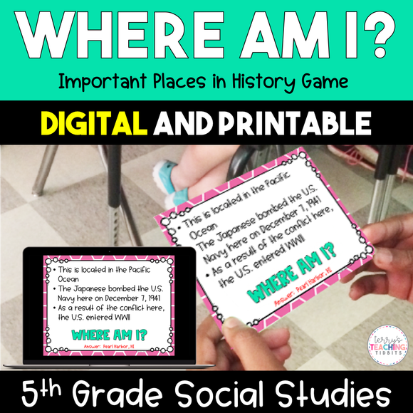 Where Am I? Important Places in History Game - 5th Grade {Digital and Printable}