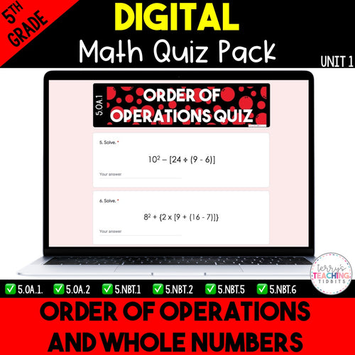 Order of Operations and Whole Numbers Digital Quizzes {5th Grade Unit 1}