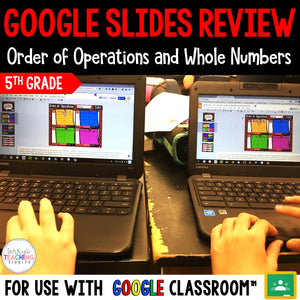 Google Slides Review for Order of Operations and Whole Numbers {5th Grade}