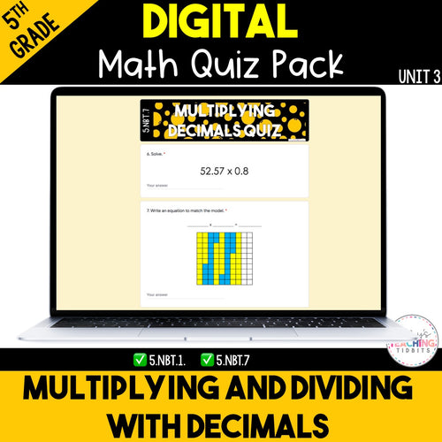 Multiplying and Dividing Decimals Digital Quiz Pack {5th Grade Unit 3}