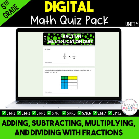 Add, Subtract, Multiply, & Divide Fractions Digital Quiz Pack {5th Grade Unit 4}