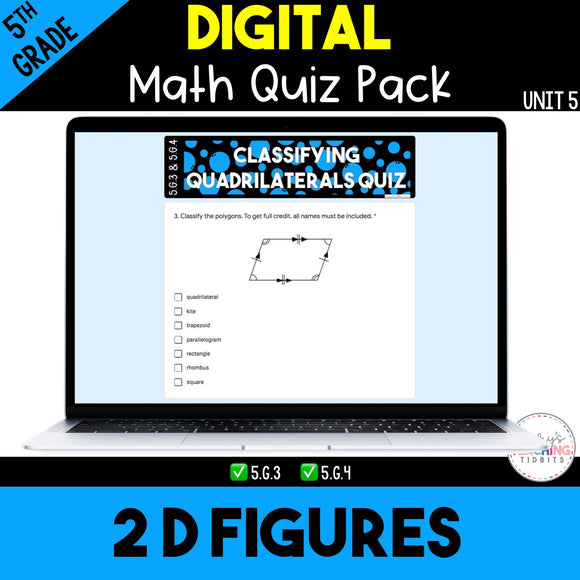 2D Figures Digital Quiz Pack {5th Grade Unit 5}