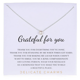 Delicate Charms Grateful For You Gift For Her Message Card Pearl meaningful necklace Thank you Gift, Appreciation Gift, Teacher Gift Coach Leaders Gift