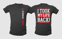 """I Took My Life Back"" Short-Sleeved T-Shirt"