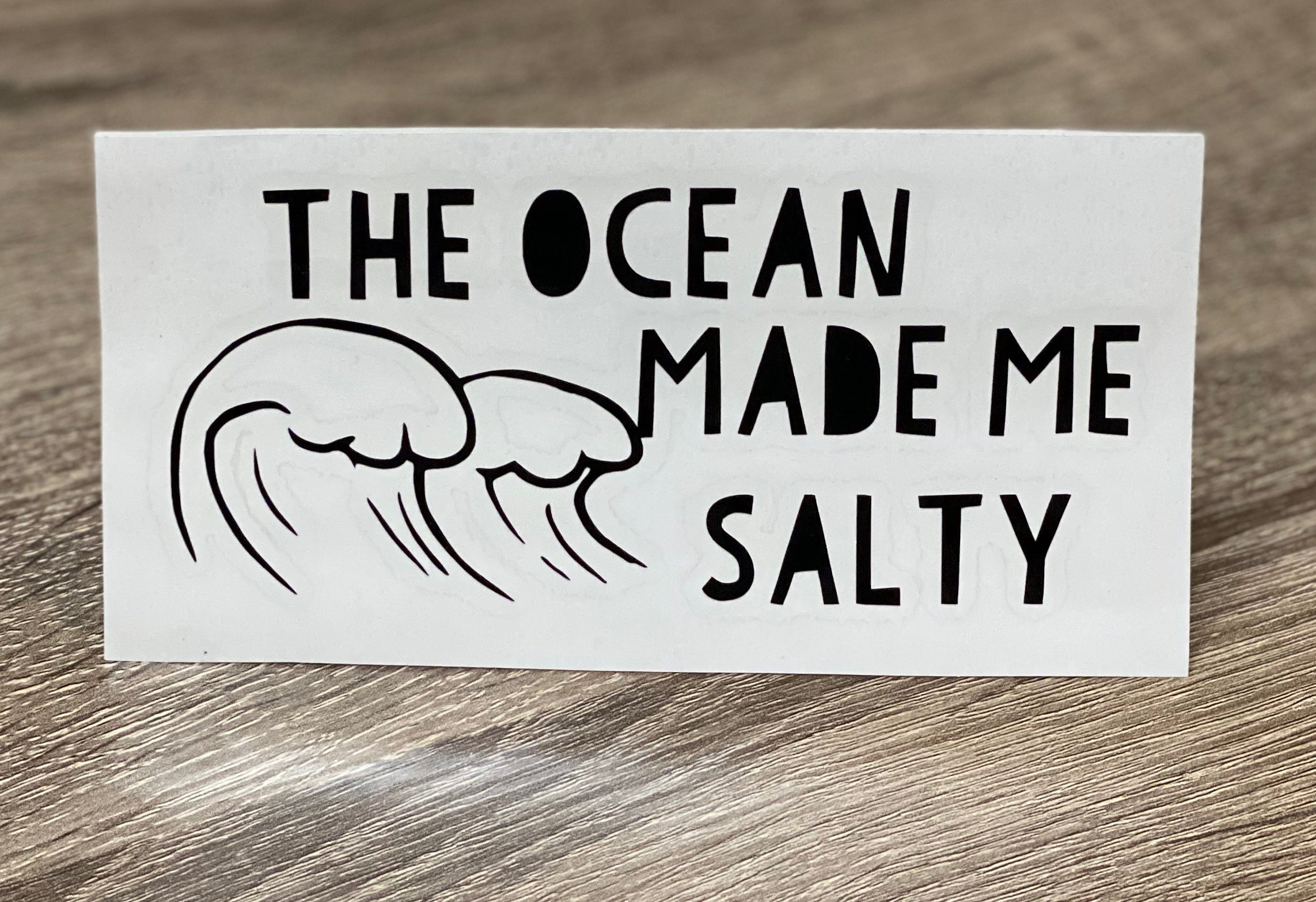 The Ocean Made Me Salty | Decal Window, Water bottle, Skateboard, Car, Wall Decal, Laptop Vinyl Decal