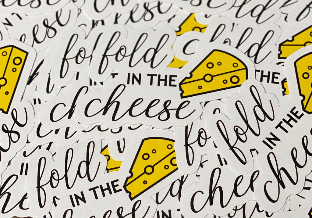 Fold In The Cheese Die cut Sticker