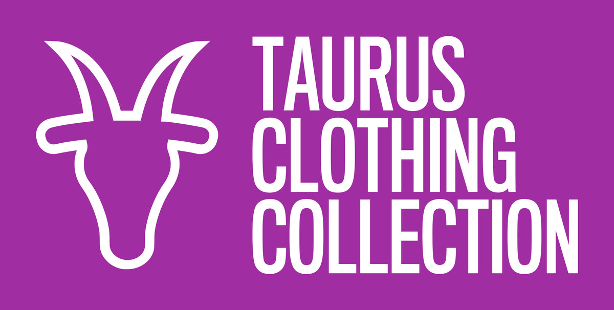 Taurus Clothing Collection