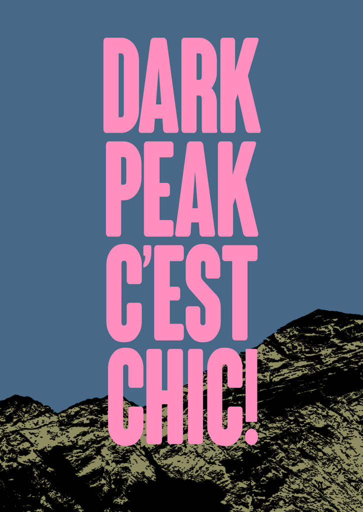 Dark Peak C'est Chic - Print - Dark Peak Press