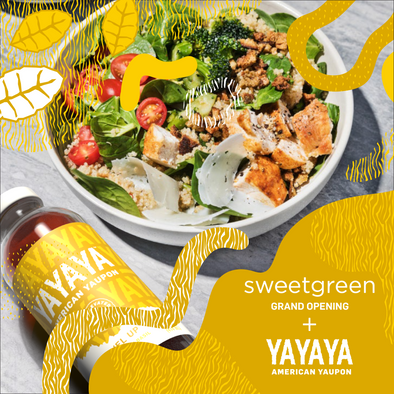 YAYAYA Yaupon & Sweetgreen Grand Opening - YAYAYA YAUPON