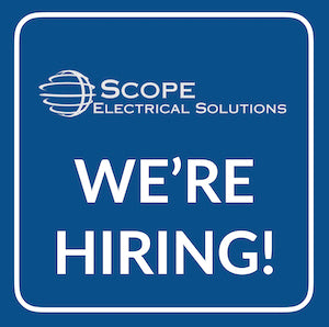 Scope Electrical Solutions are Hiring!!