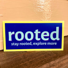 Load image into Gallery viewer, 'stay rooted, explore more' Sticker (Color Options)