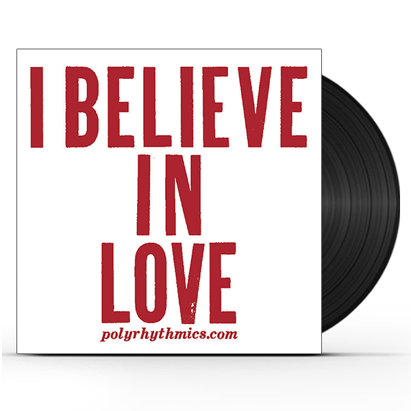 I Believe In Love (45)