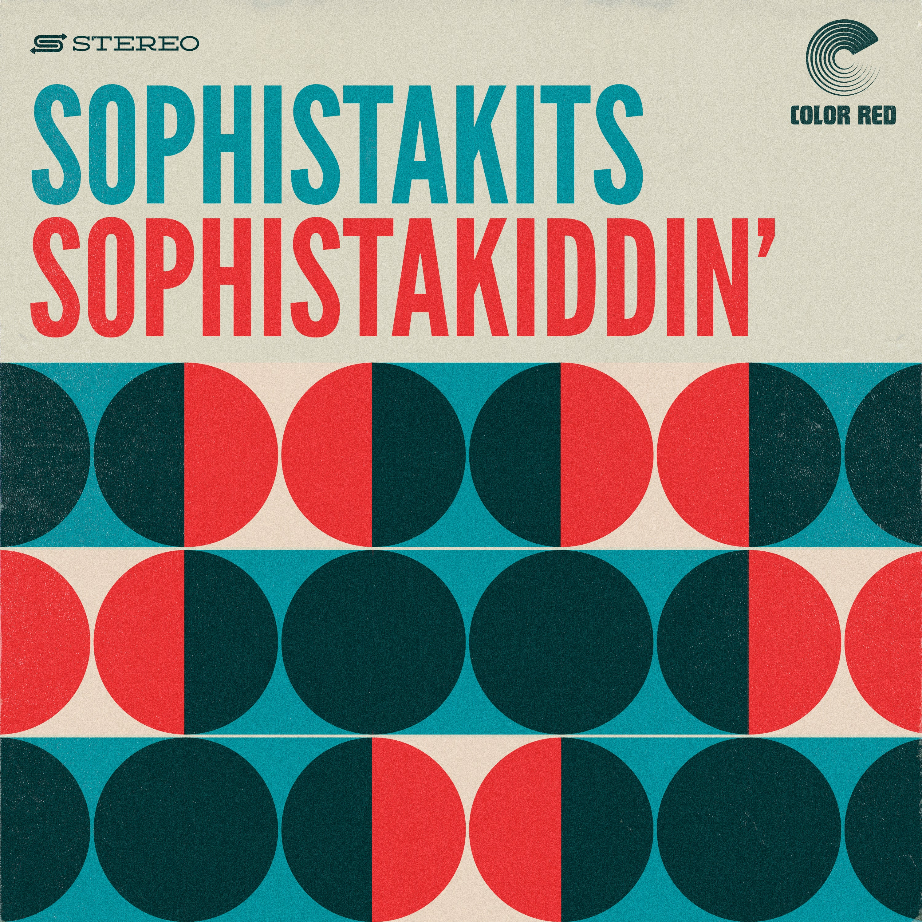Sophistakits - Sophistakiddin' | Color Red Music