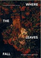 Where The Leaves Fall Issue 7