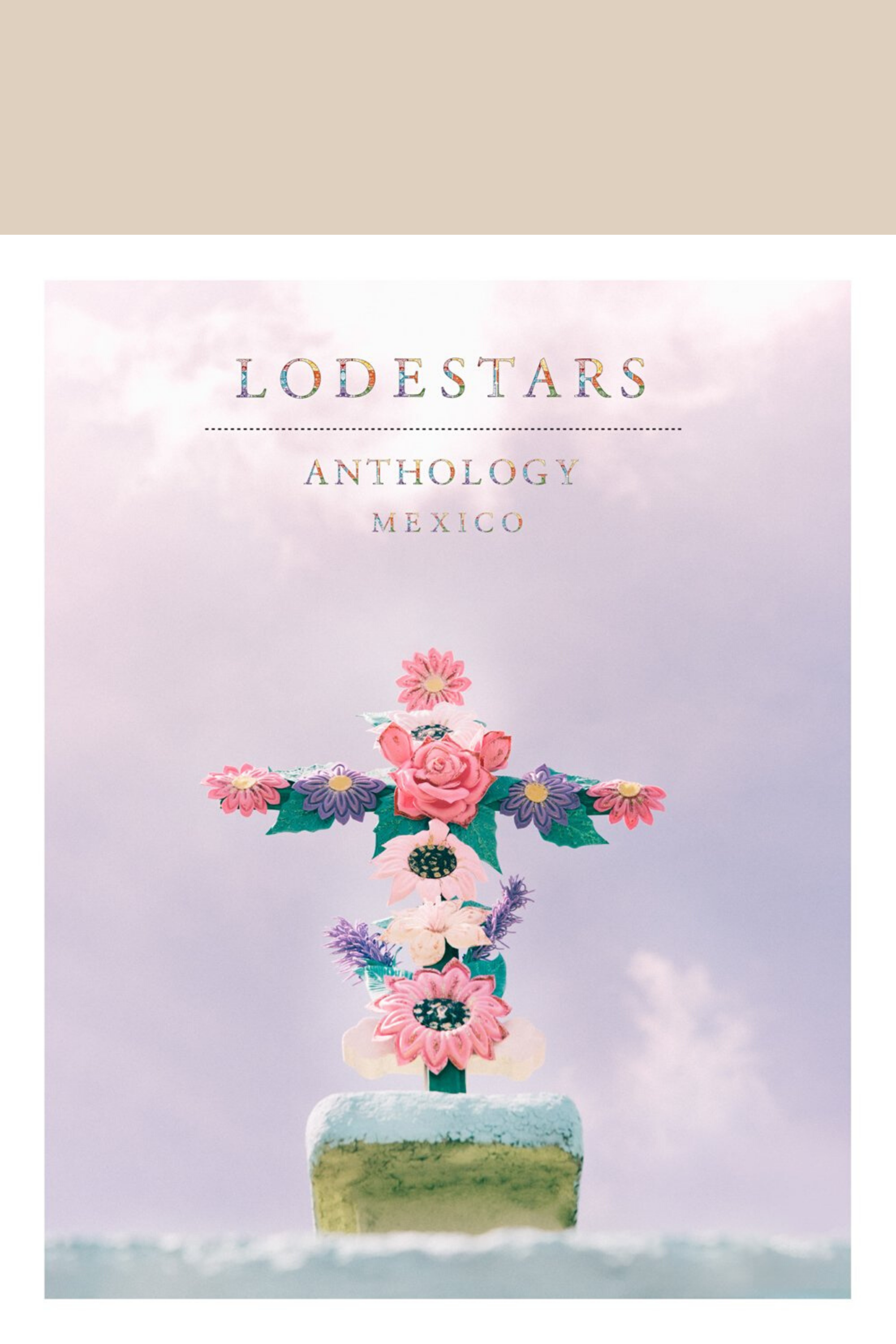 Lodestars Anthology 13: Mexico