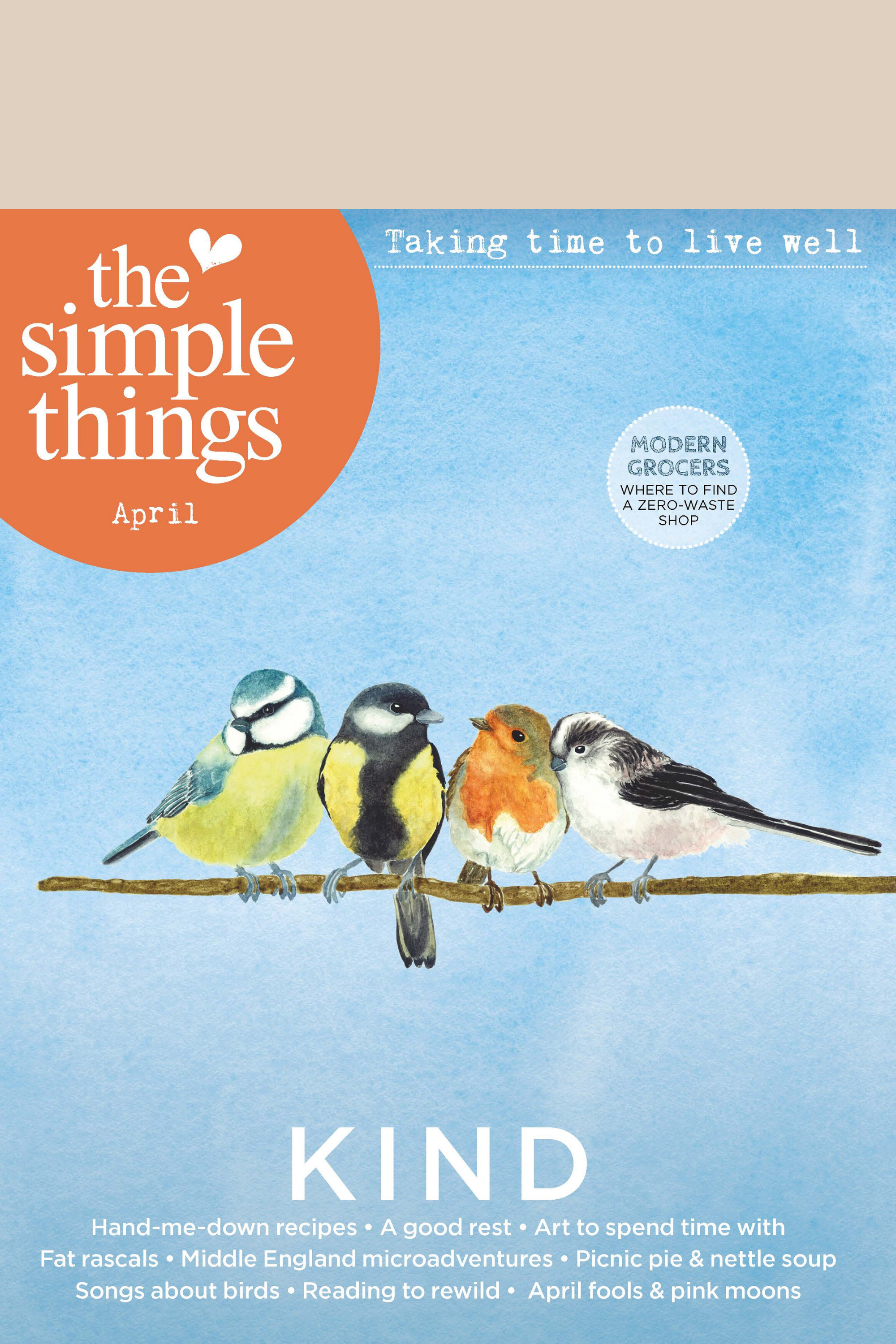 The Simple Things April Issue 94