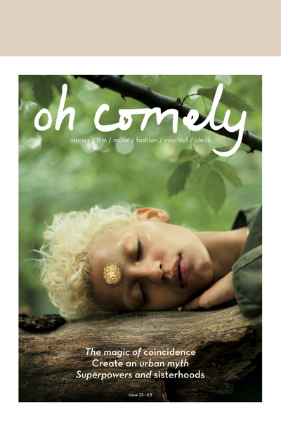 Oh Comely - Issue 33