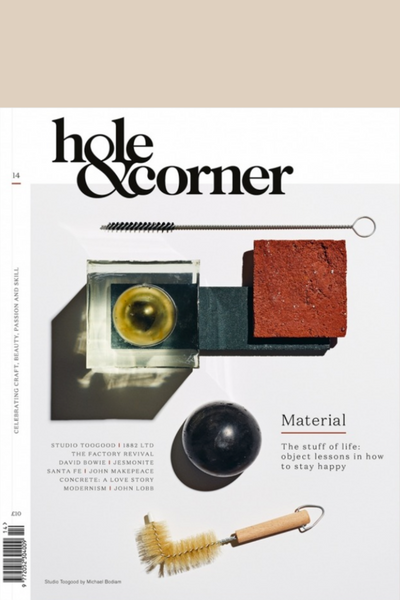 Hole & Corner 14 The Material Issue