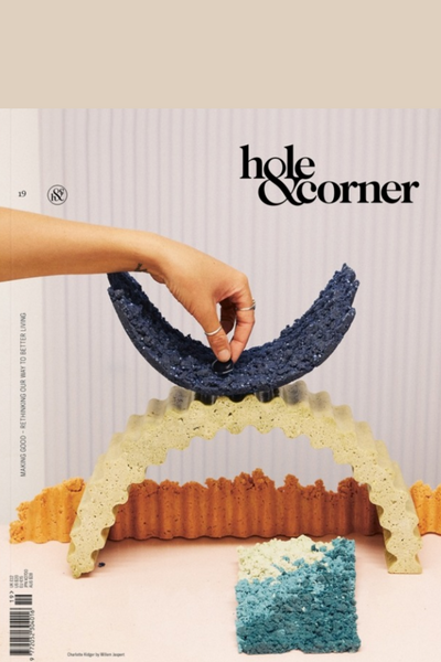 Hole & Corner 19 The Making Good Issue