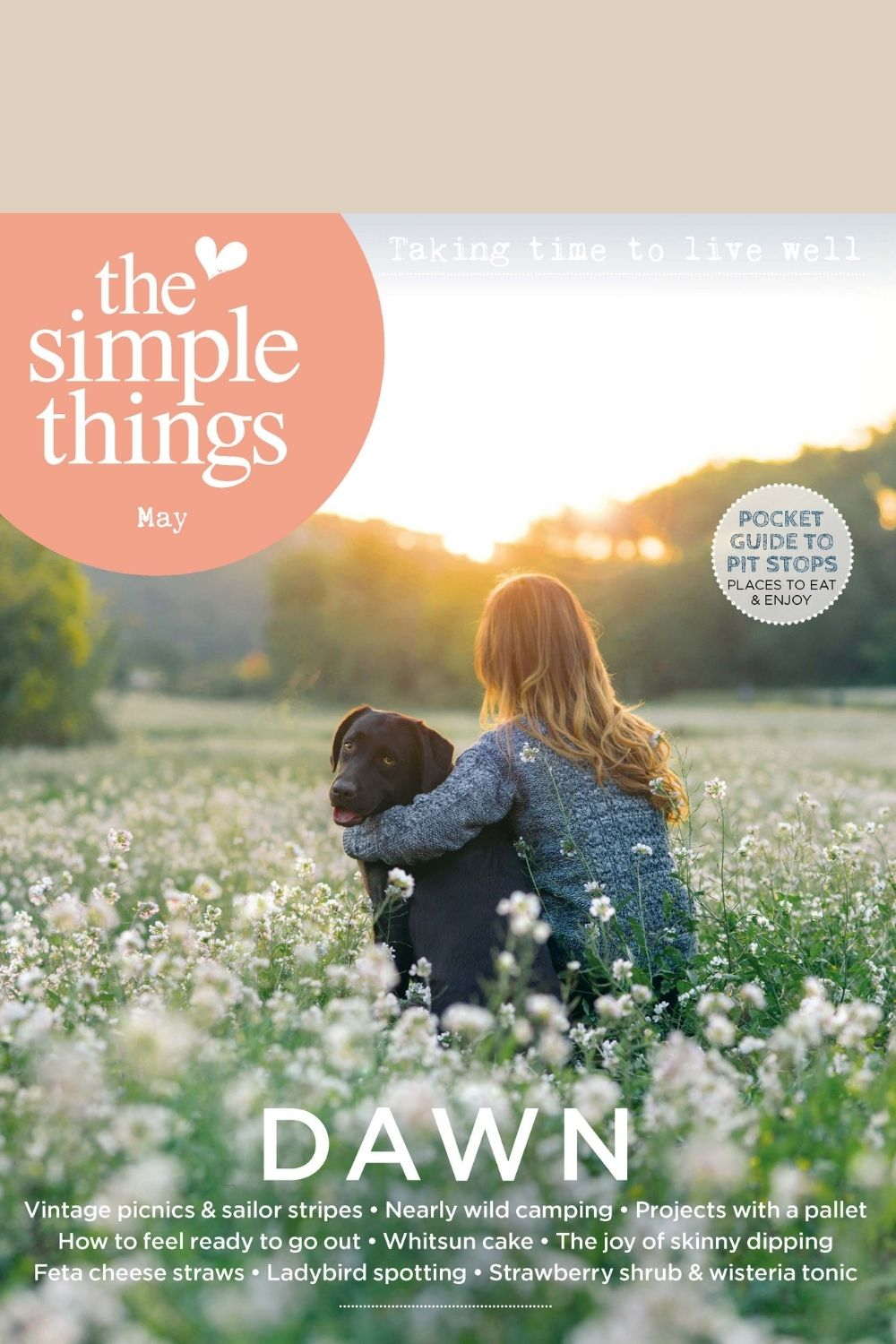 The Simple Things Magazine Issue 107 front cover - DAWN