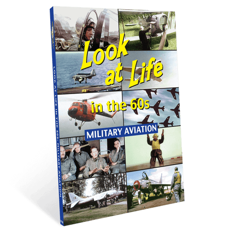 Look at Life in the 60s - Military Aviation