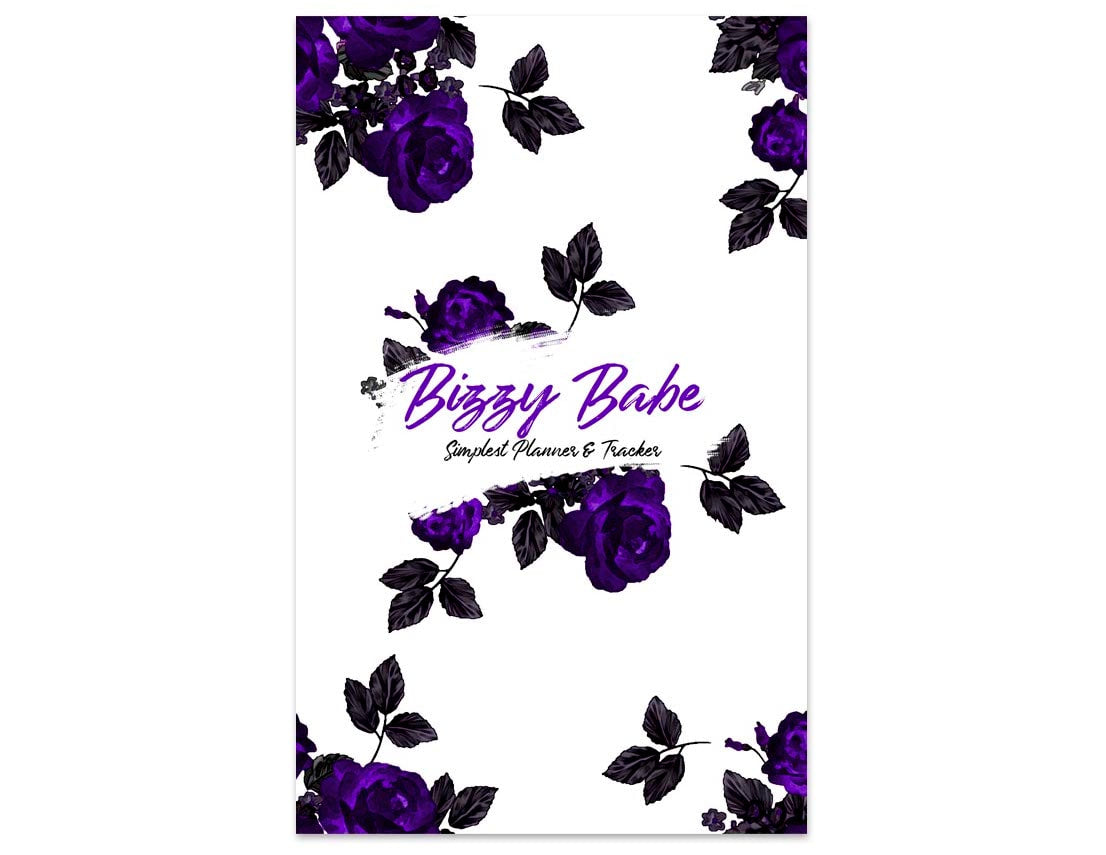 Bizzy Babe Planner - Second Edition - 90 Day Self-care Planner for Bizzy Babes