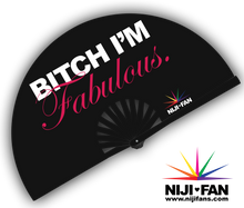 Load image into Gallery viewer, B***h I'm Fabulous Clack Fan