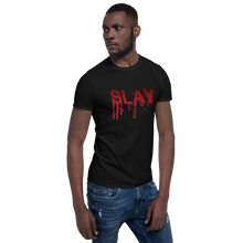 Load image into Gallery viewer, Slay Unisex T-Shirt