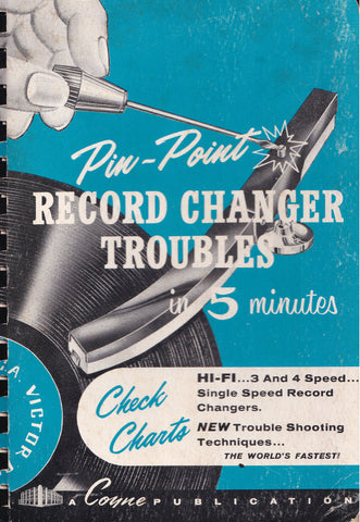 Pin-Point Record Changer Troubles in 5 Minutes (1960) Book Perry Sheneman