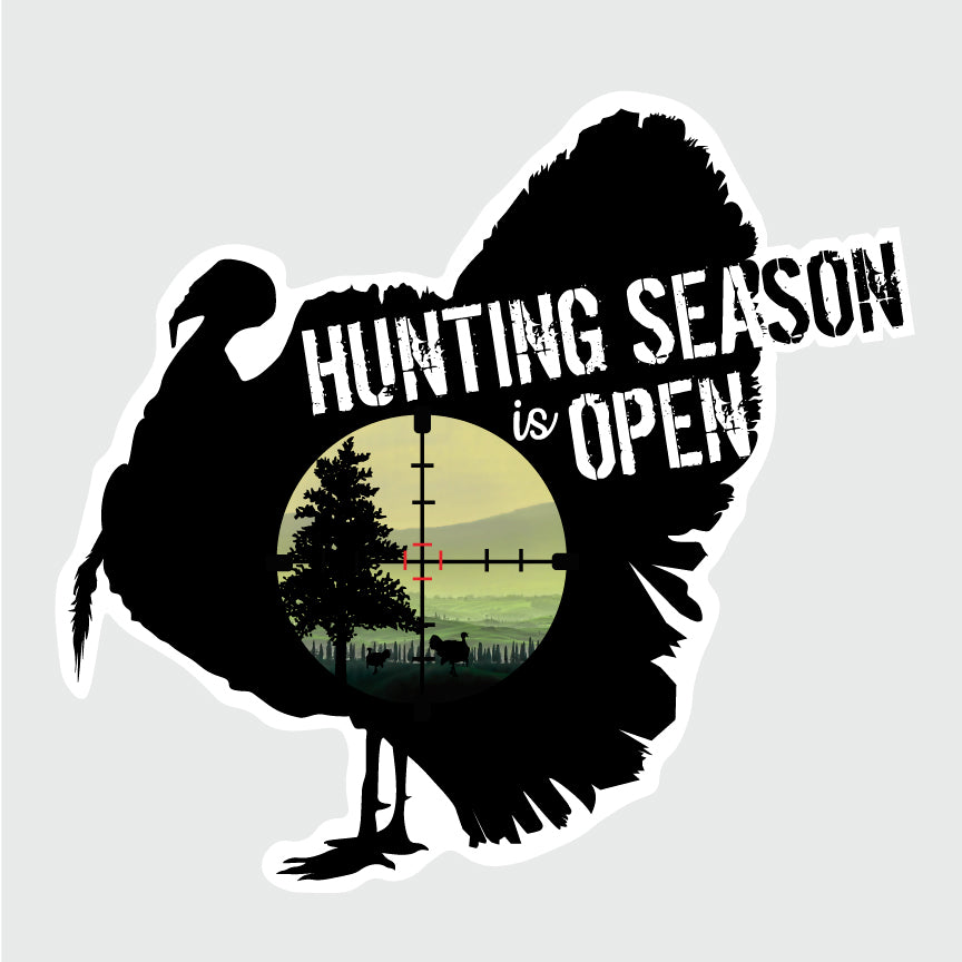 Hunting season is open - 4.5 x 5 po