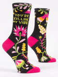 Blue Q Socks - Womens Crew - You're Killin My Vibe - Size 5-10 - Funny Floral Socks