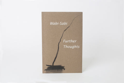 Wabi Sabi: Further Thoughts
