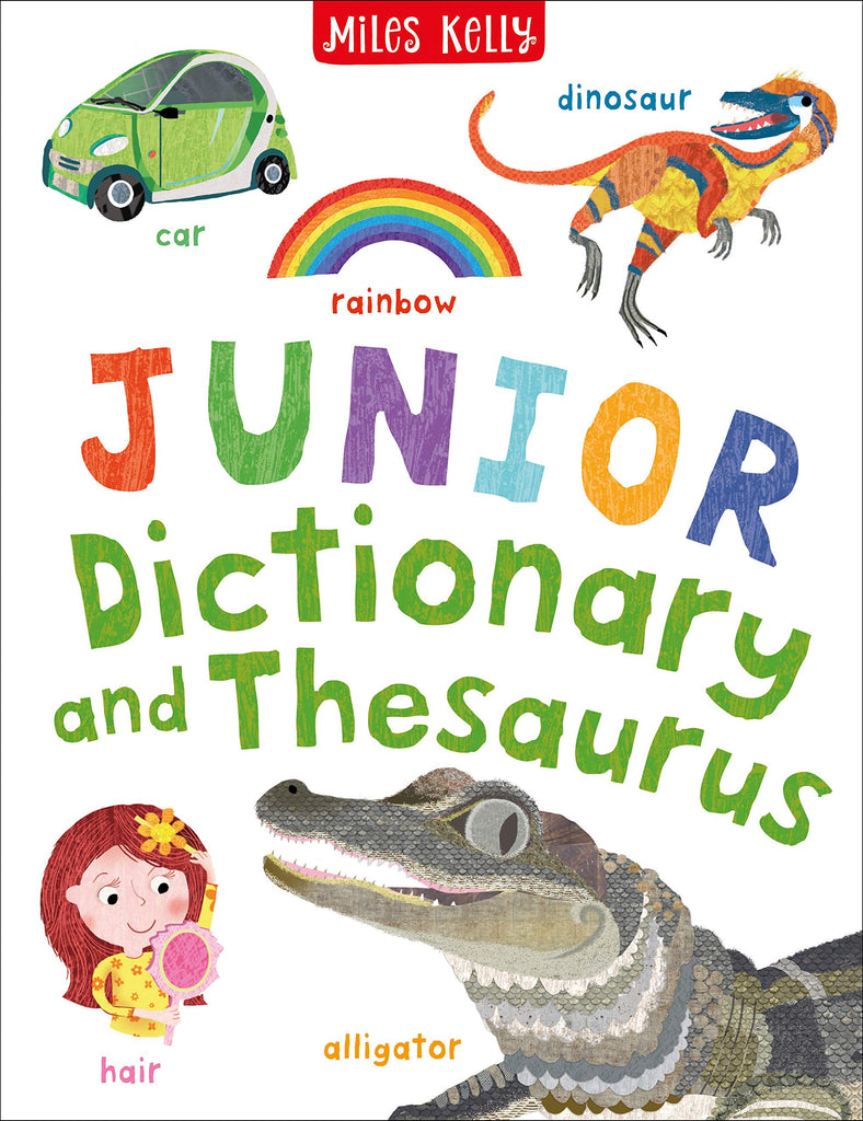 Miles Kelly Junior Dictionary and Thesaurus
