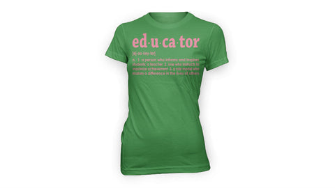 Educator Definition Tee (GREEN)